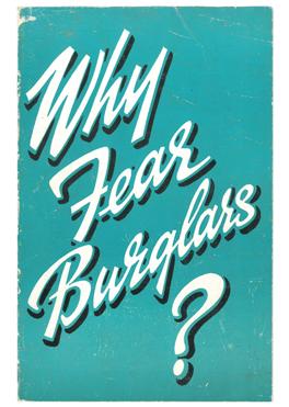 Why Fear Burglars